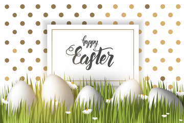 "Easter poster with eggs on the grass, hand made trendy lettering ""Happy Easter"" and golden dots pattern. Banner, flyer, brochure. Background for holidays, postcards, websites"