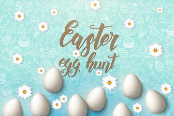 "Easter poster with eggs, chamomile, hand made trendy lettering ""Easter egg hunt"" and paschal symbols in sketch style on blue. Banner, flyer, brochure. Background for holidays, postcards, websites"