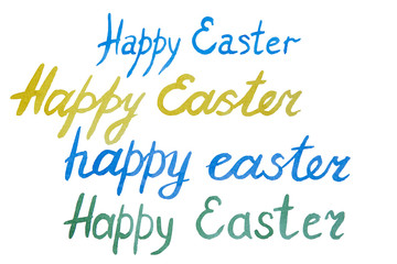 Inscriptions of a happy Easter written in watercolor on a white background