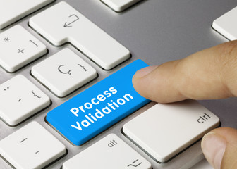 Process Validation