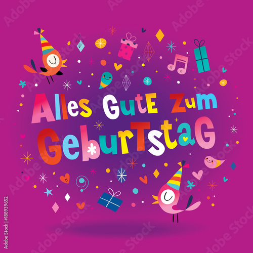 Alles Gute zum Geburtstag Deutsch German Happy birthday