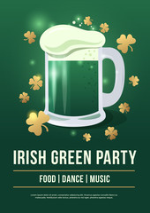 Saint Patricks Day. Poster of festive with symbols Irish holiday on green background. Beer mug with foam and gold clover. Vector illustration.