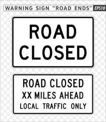 Road sign. Warning. Road Ends, Road Closed.  Vector illustration on transparent background