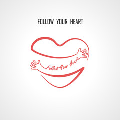 """""""Follow your Heart"""" typographical design elements and Red heart shape with hand embrace.Hugs and Love yourself sign.Health and Heart Care icon.Happy valentines day concept.Vector illustration"""