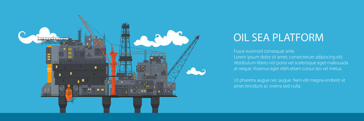 Banner with Offshore Sea Oil Platform at Sea, Oil Industry , Poster Brochure Flyer Design, Vector Illustration