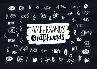 Collection of various handwritten ampersands, conjunctions, prepositions and articles. Bundle of elegant hand lettering design elements, words isolated on dark background. Vector illustration.