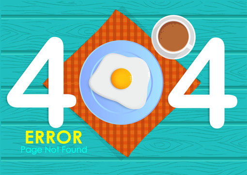 404  error page not found with breakfast vector style and wood background