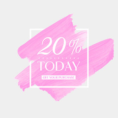 Today Sale 20% off sign over art brush acrylic stroke paint abstract texture background poster vector illustration. Perfect watercolor design for a shop and sale banners.