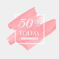 Today Sale 50% off sign over art brush acrylic stroke paint abstract texture background poster vector illustration. Perfect watercolor design for a shop and sale banners.