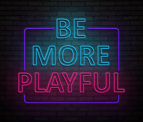 Be more playful concept.