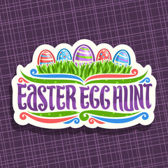 Vector logo for Easter holiday, original handwritten brush typeface for title text easter egg hunt, 5 colorful painted eggs on spring green grass, easter cut paper label on purple abstract background.