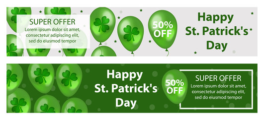 Happy St. Patrick's Day set of horizontal banners with balloons, clover, shamrock. Template for your design, flyer special offer, discounts, sale. Vector illustration