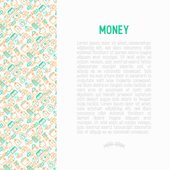 Money concept with thin line icons: cash, credit card, pos terminal, piggy bank, wallet, hand with coins, bag of gold. Modern vector illustration for banner, print media, web page.