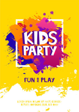 Kids party letter sign poster. Cartoon letters and splashes in Grunge abstract paint brush colorful background. Vector flyer template illustration