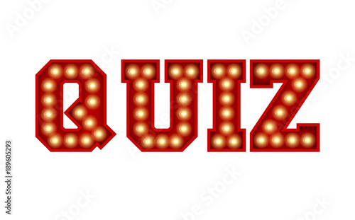 Quiz word made from red vintage lightbulb lettering isolated on a