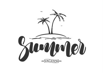 Vector illustration: Hand drawn lettering composition of Summer Vacation with palm trees on white background.