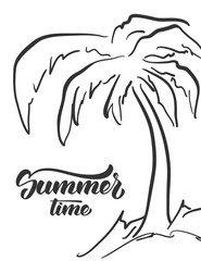 Vector illustration: Hand drawn palm tree and handwritten lettering of Summer Time. Sketch line design.