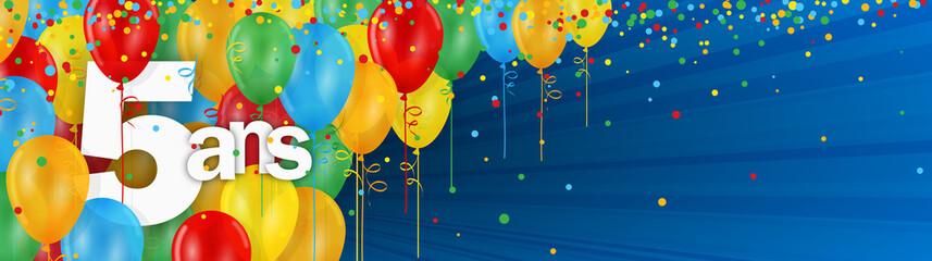 5 ANS - Carte JOYEUX ANNIVERSAIRE avec ballons de bauderuche