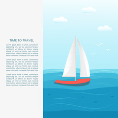 Nautical vehicles: sail boat, ship, vessel, luxury yacht, speedboat with text time to travel . Vector flat  icon, concept for web site