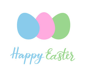 Happy Easter hand drawn lettering with colorful eggs isolated on white background. Vector illustration for Easter day