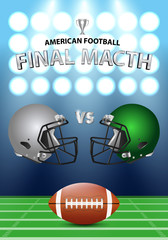 American football final match poster concept. Silver, green Helmets and football on field with spotlight background.