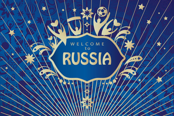 Welcome to Russia abstract invitation, ticket, poster with Russian folk art elements, sports symbols and soccer ball, stars, fireworks, blue background, vector concept.