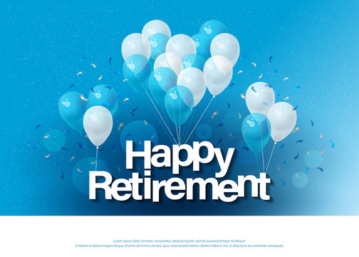 happy retirement greeting card lettering template with balloon and confetti. Design for invitation card, banner, web, header and flyer. vector illustrator