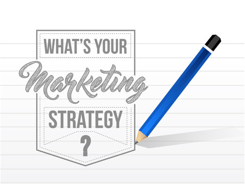 Whats your marketing strategy sign stamp seal illustration