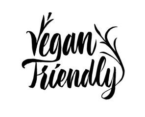 Vegan friendly lettering. Hand drawn calligraphy inscription. Brush pen modern text. Vegeterian Vegan organic life-style concept.