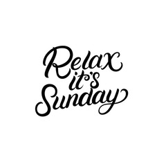Relax its sunday hand written lettering. Modern brush calligraphy, typography.
