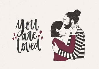 Man embracing and kissing woman on forehead and You Are Loved lettering decorated with tiny hearts. Pair of romantic partners on date. Hand drawn vector illustration for 14 February greeting card.