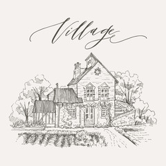 Rural landscape with old farmhouse and garden. Hand drawn illustration. Vector design
