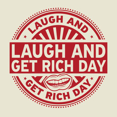 Laugh and Get Rich Day rubber stamp