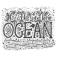 Breathe in the ocean. Handdrawn vector lettering card.