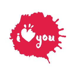 I Love You Lettering in Red Inky Blot