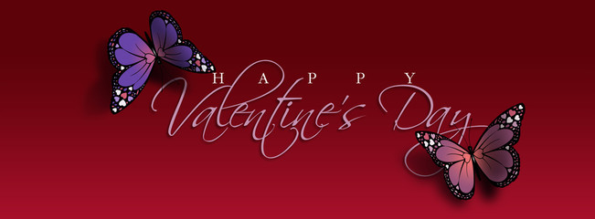 Happy Valentine's Day Butterfly Header / Graphic composition of the sentiment Happy Valentine's Day with two colorful Butterflies. Butterflies have holiday love heart details on their wings.