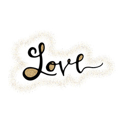 Love hand lettering romantic card with gold glitter heart. Hand drawn lettering. Used for greeting card, banner, poster, congratulate. printing. Vector typography poster, romantic quote.