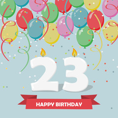 23 years celebration. Happy Birthday greeting card with candles, confetti and balloons.