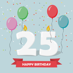 25 years celebration. Happy Birthday greeting card with candles, confetti and balloons.