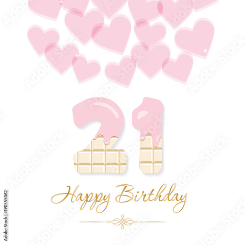 Happy Birthday Card For Girls Sweet Chocolate Numbers 21 Pastel