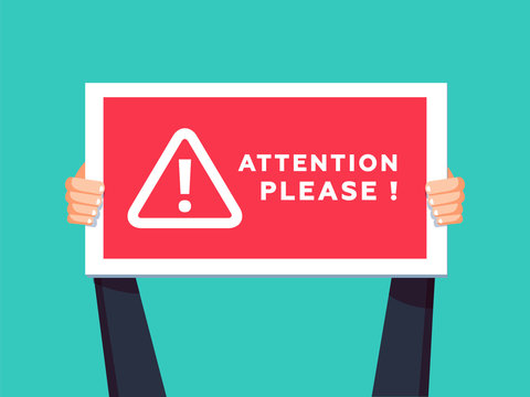 Attention please concept vector illustration of important announcement. Flat human hands hold caution red sign.