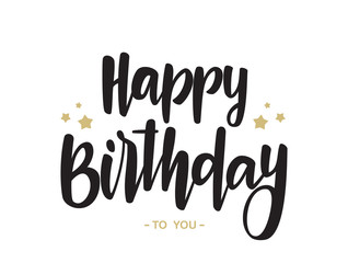 Handwritten type lettering of Happy Birthday to You on white background. Typography design. Greetings card.