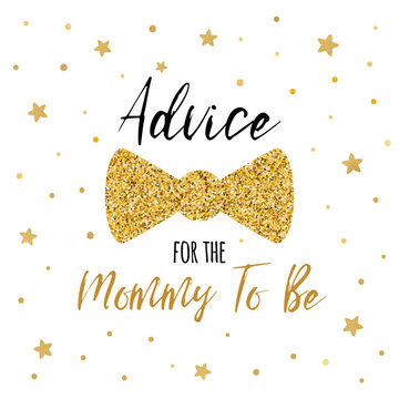 Advice for the Mommy to Be text decorated gold bow tie butterfly for boy baby shower card template