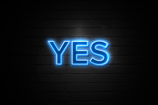 Yes neon Sign on brickwall