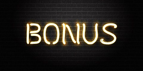 Vector realistic isolated neon sign of Bonus lettering on the wall background. Concept of slot machine win, casino and award ceremony.