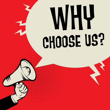 Megaphone Hand business concept Why Choose Us?