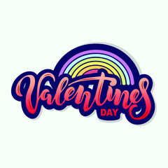 Valentines Day text with rainbow isolated on background. Hand drawn lettering as Valentines Day logo, badge, icon, patch. Template for St. Valentine's Day, invitation, party, greeting card, web.