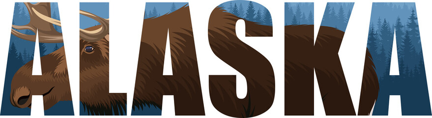 vector Alaska - American state word with moose bull and mountains woodland forest