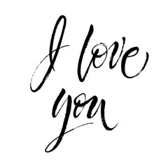 I Love You. St.Valentine's Day message. Dry brush lettering. Modern calligraphy poster in expressive style