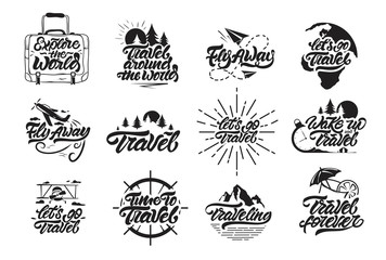 Travel set logos in lettering style. Let's go travel , fly away, wake up and travel logos with illustrations . Label vector illustration